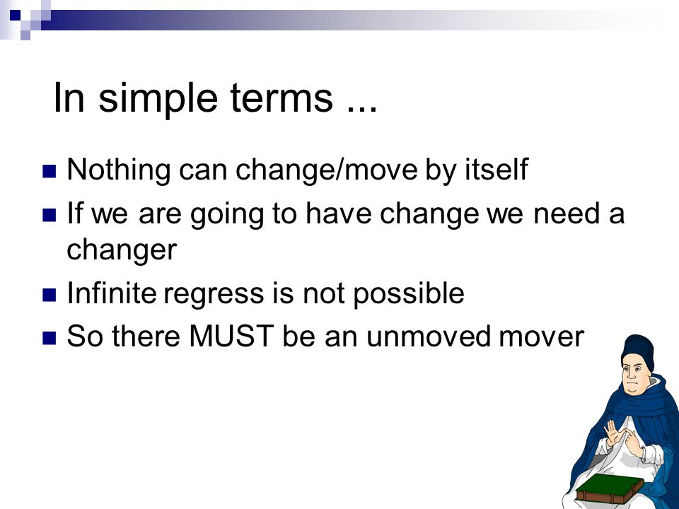 In simple terms ... Nothing can change/move by itself