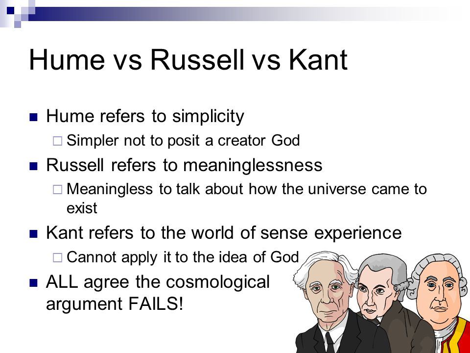 Hume vs Russell vs Kant Hume refers to simplicity