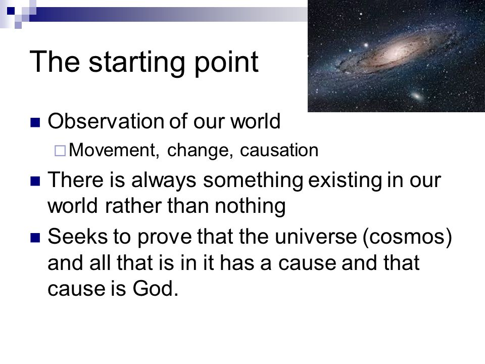 The starting point Observation of our world