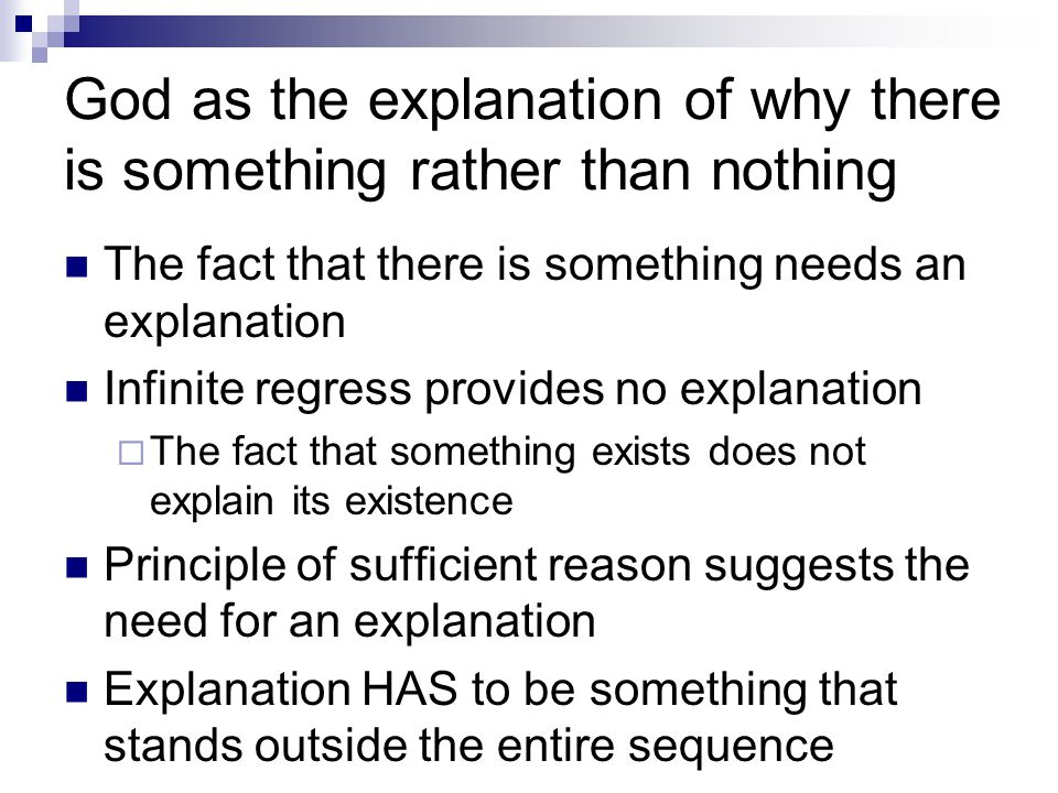 God as the explanation of why there is something rather than nothing