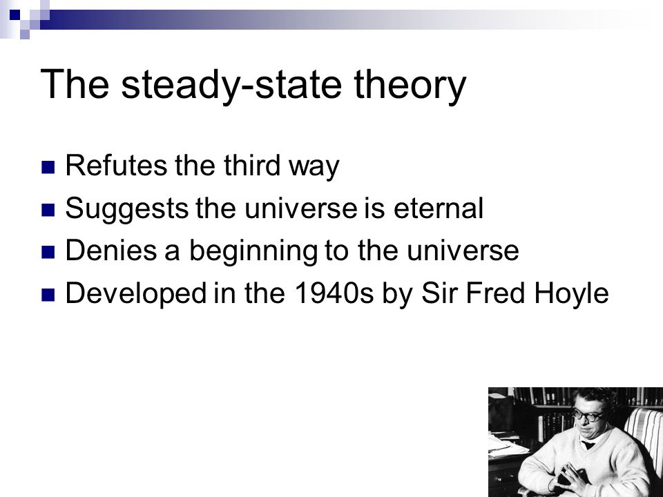 The steady-state theory