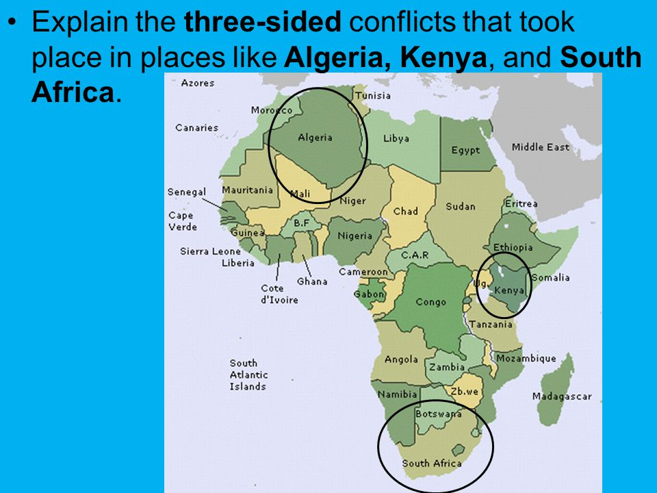 Explain the three-sided conflicts that took place in places like Algeria, Kenya, and South Africa.