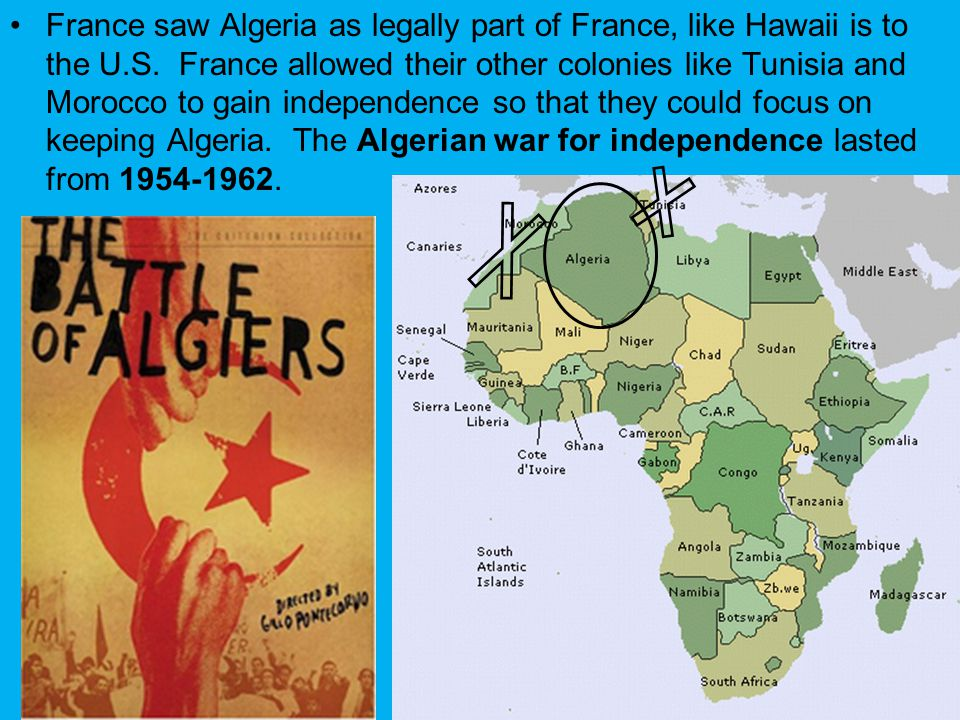France saw Algeria as legally part of France, like Hawaii is to the U
