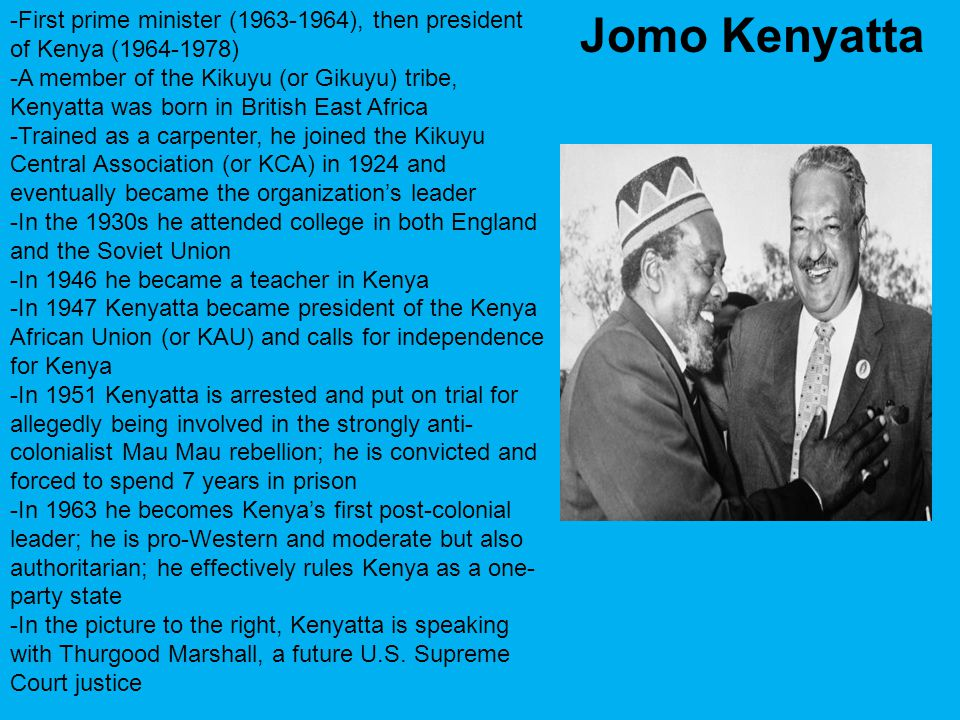 -First prime minister (1963-1964), then president of Kenya (1964-1978)