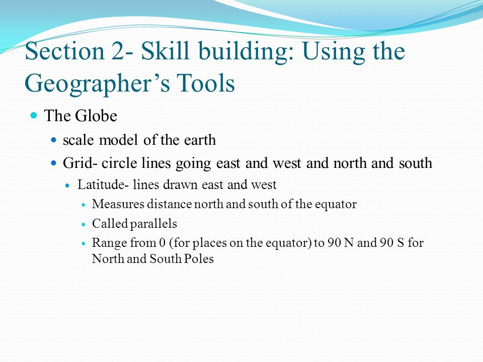 Section 2- Skill building: Using the Geographer's Tools