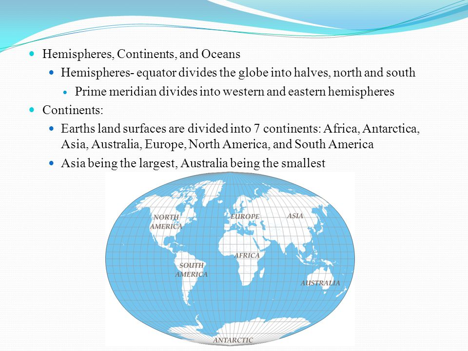 Hemispheres, Continents, and Oceans