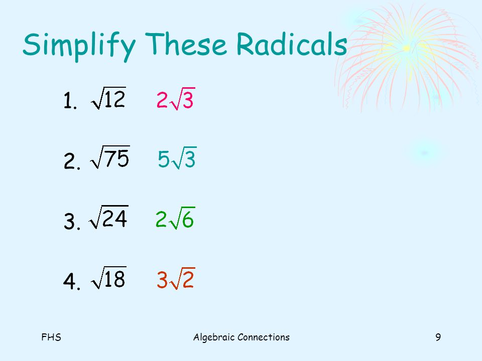 Simplify These Radicals