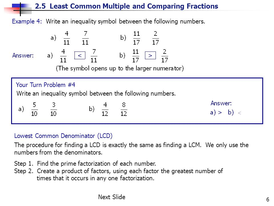 Example 4: Write an inequality symbol between the following numbers.