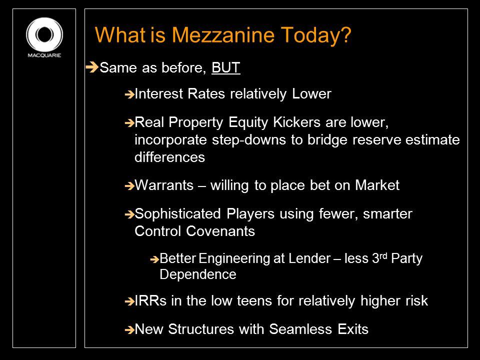 What is Mezzanine Today