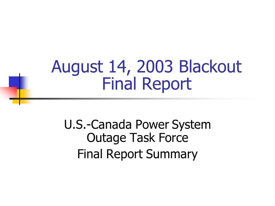 August 14, 2003 Blackout Final Report