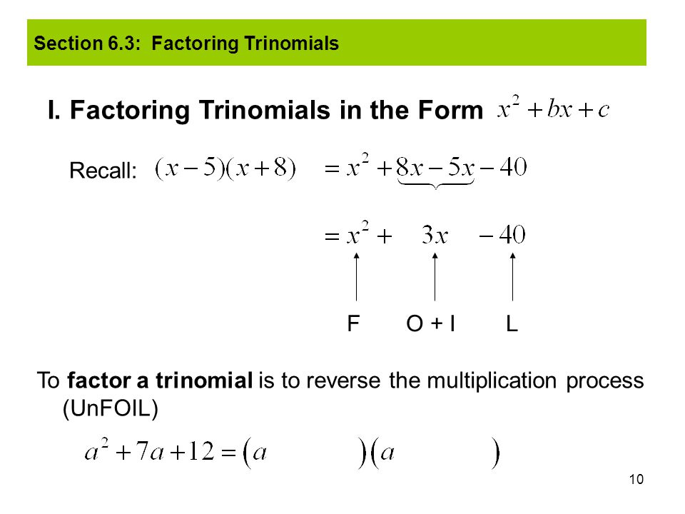 I. Factoring Trinomials in the Form