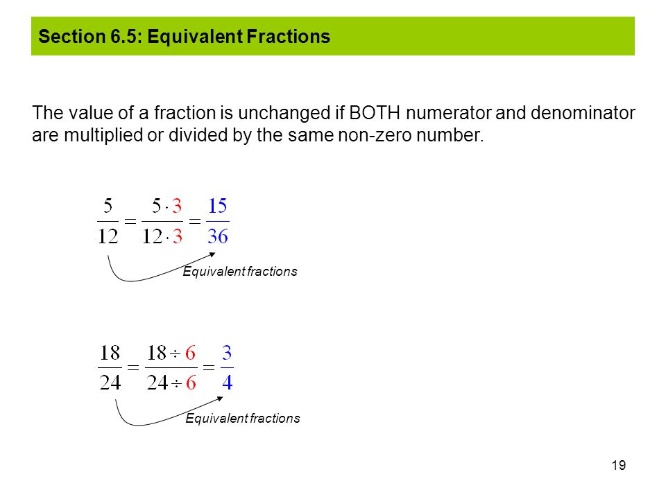 Section 6.5: Equivalent Fractions