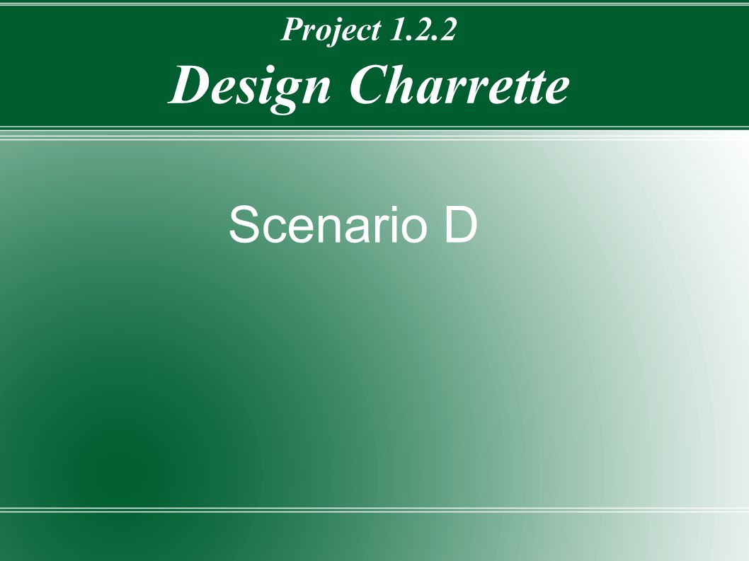Project 1.2.2 Design Charrette