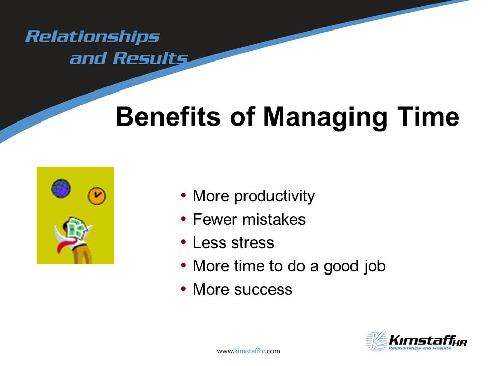 Benefits of Managing Time