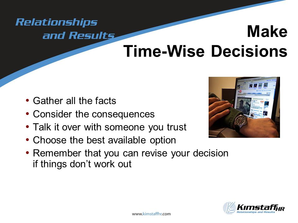 Make Time-Wise Decisions