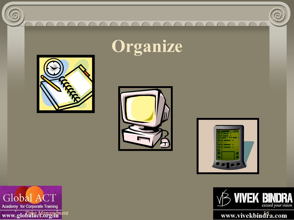 Organize Time Management