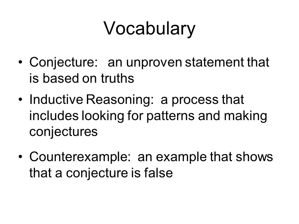 Vocabulary Conjecture: an unproven statement that is based on truths