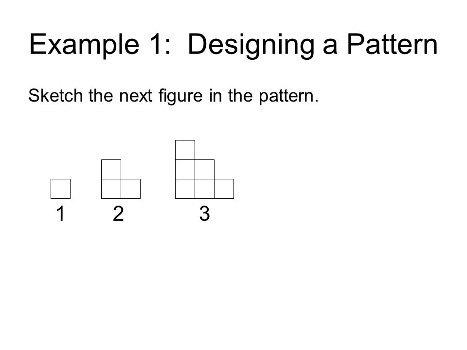 Example 1: Designing a Pattern