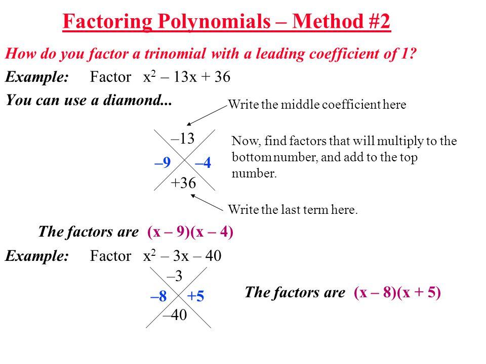 Factoring Polynomials – Method #2