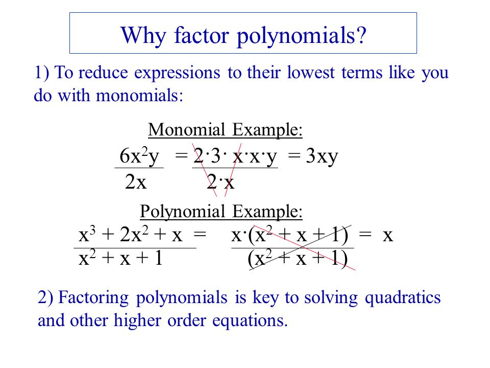 Why factor polynomials