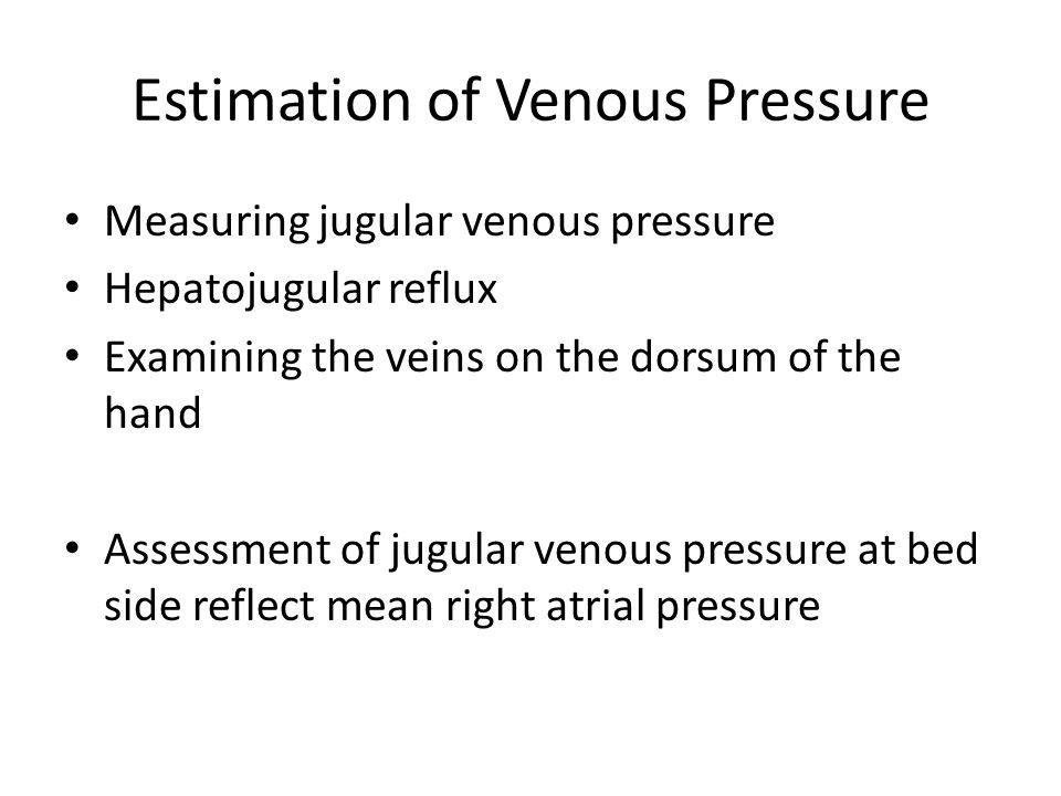 Estimation of Venous Pressure