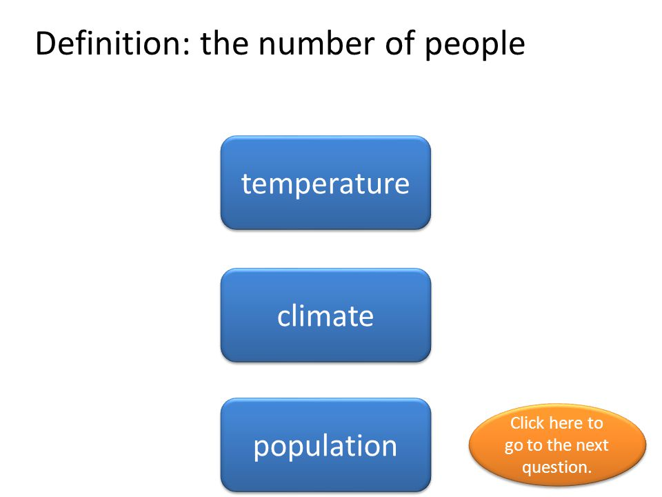 Definition: the number of people