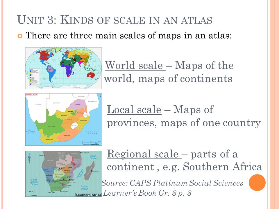 Unit 3: Kinds of scale in an atlas