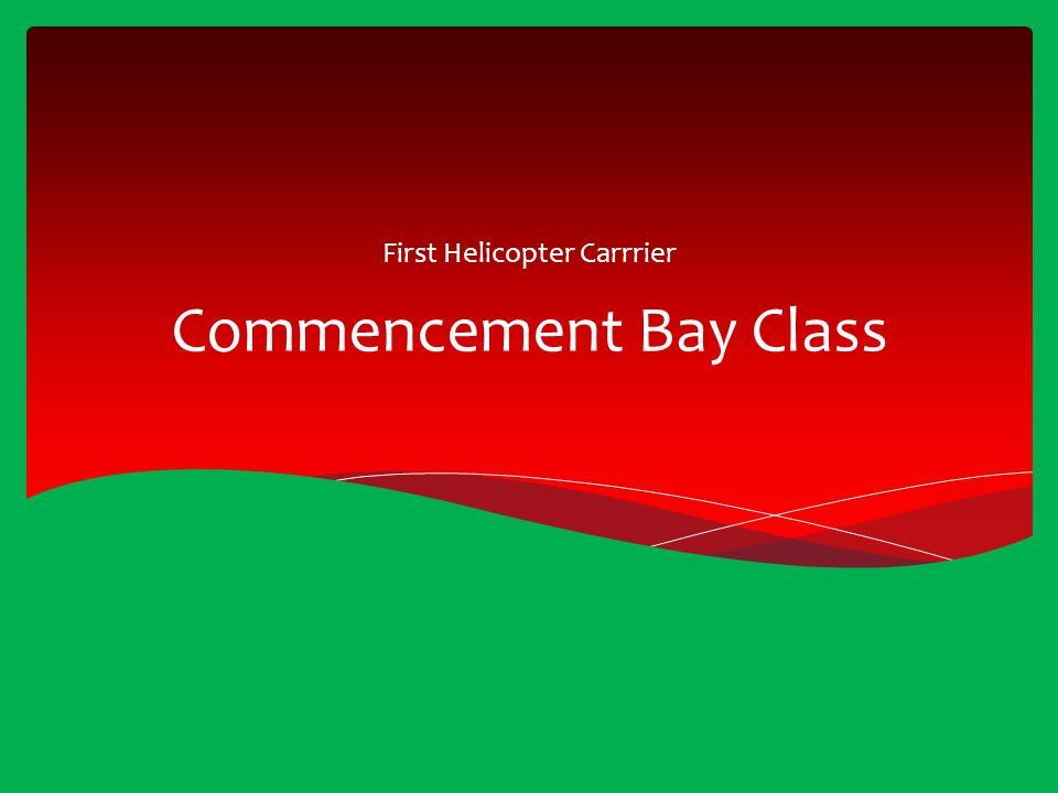 Commencement Bay Class