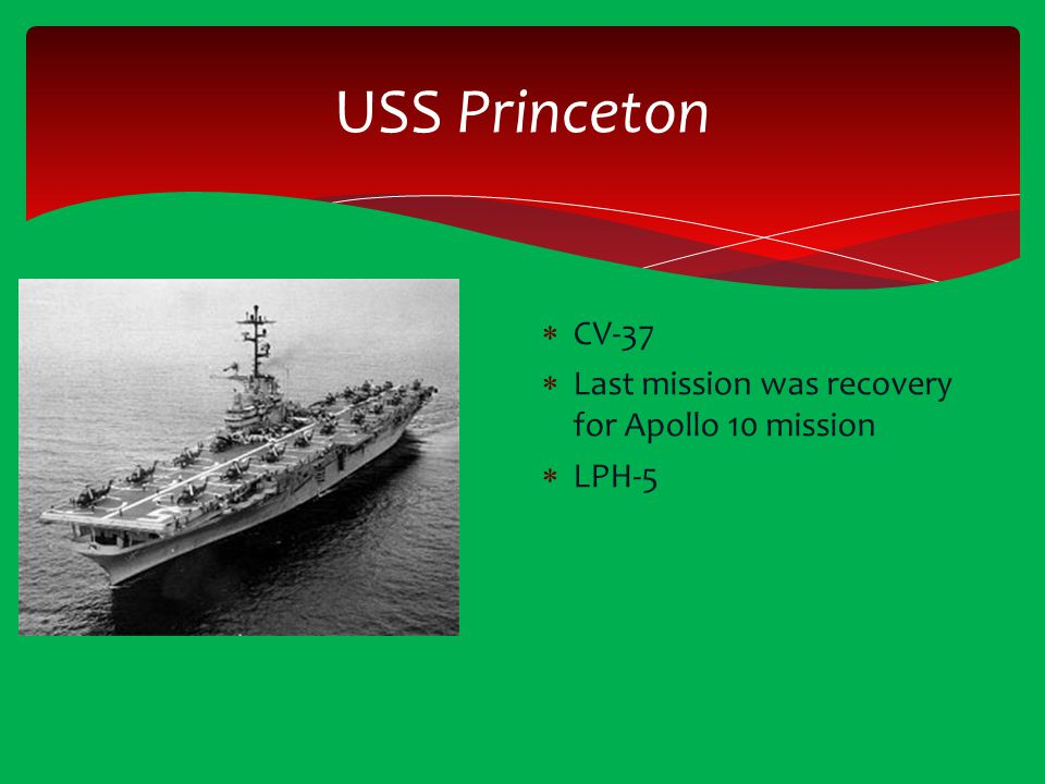 USS Princeton CV-37 Last mission was recovery for Apollo 10 mission