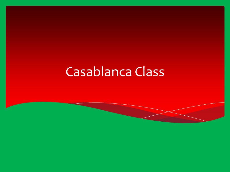 Casablanca Class