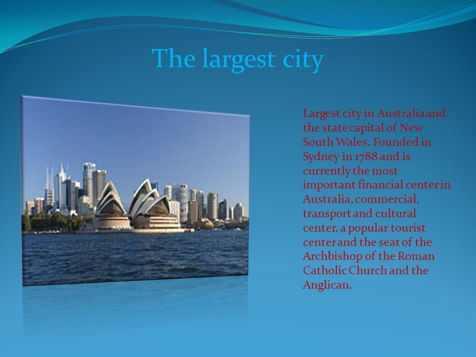The largest city
