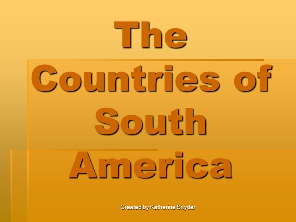 The Countries of South America