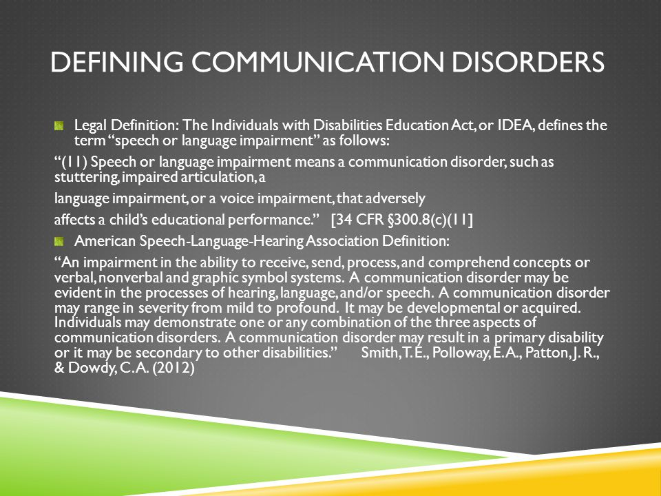 Defining Communication Disorders