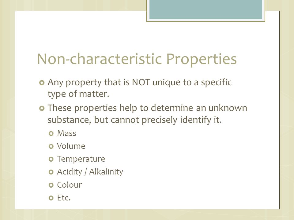 Non-characteristic Properties