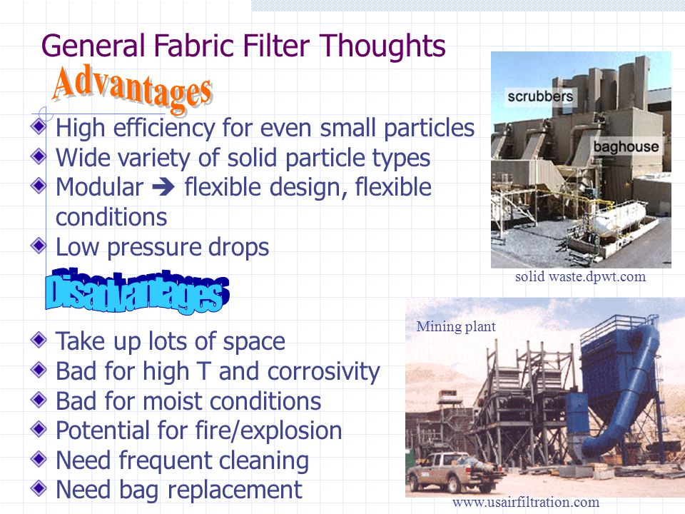 Advantages Disadvantages General Fabric Filter Thoughts