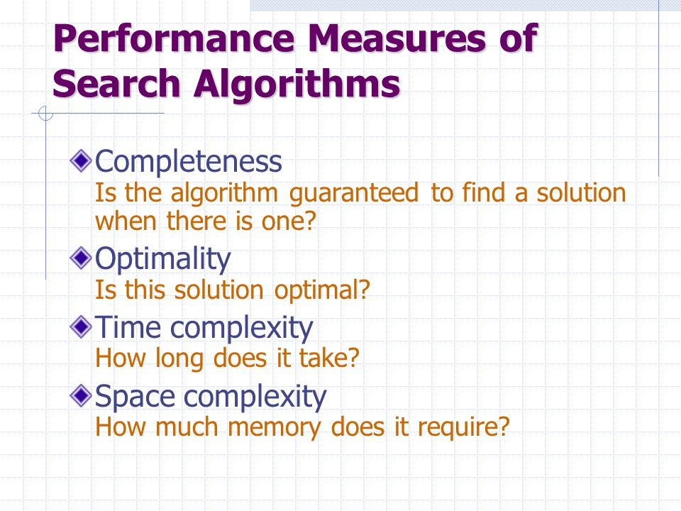 Performance Measures of Search Algorithms