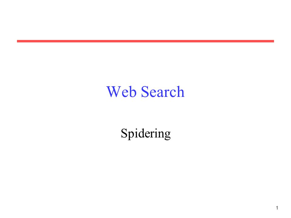 Web Search Spidering