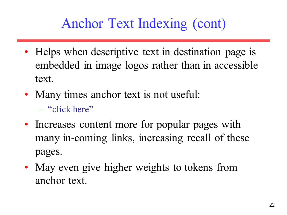 Anchor Text Indexing (cont)