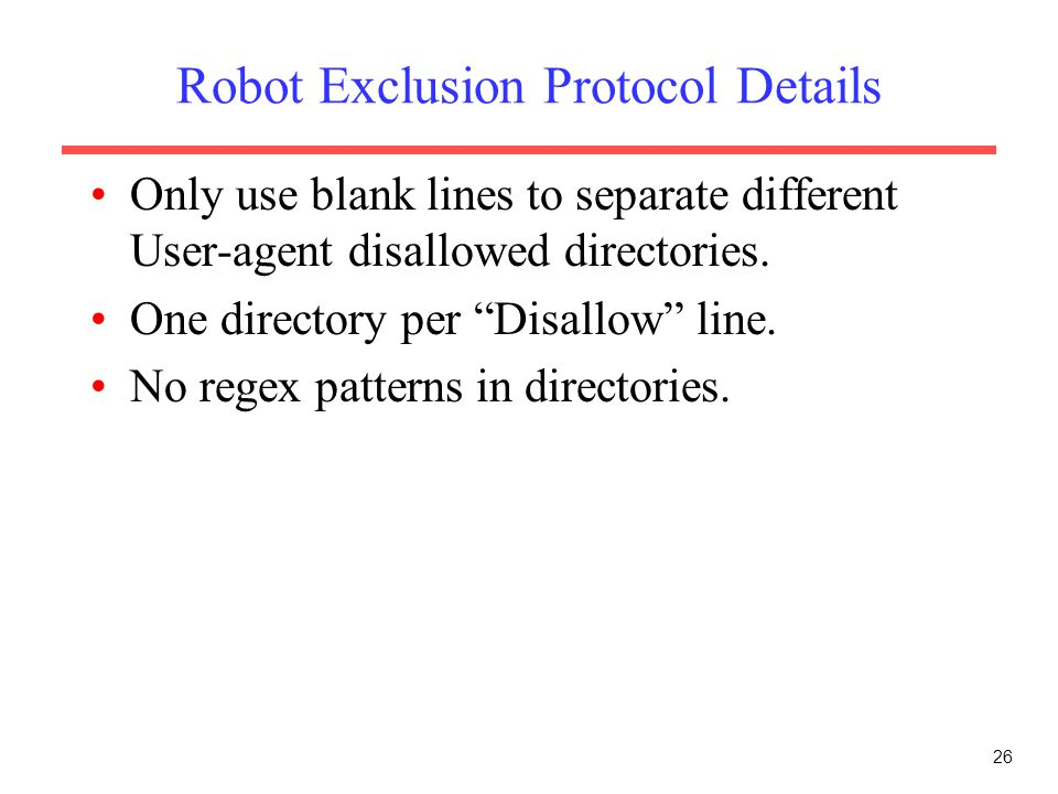 Robot Exclusion Protocol Details