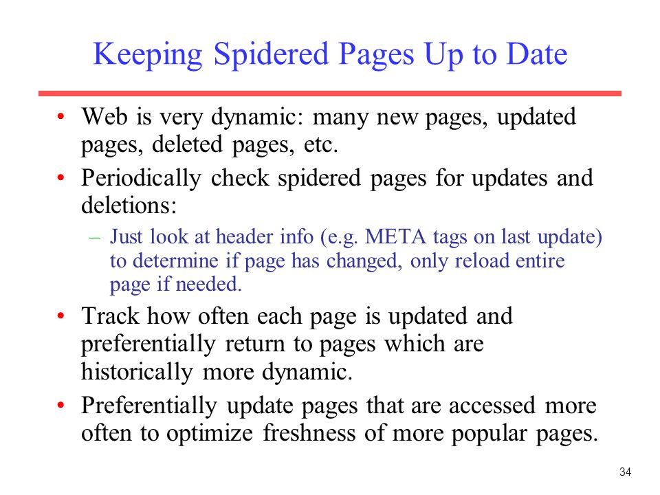 Keeping Spidered Pages Up to Date