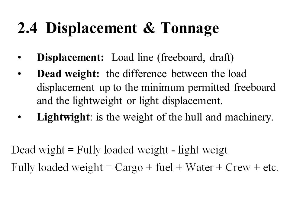 2.4 Displacement & Tonnage