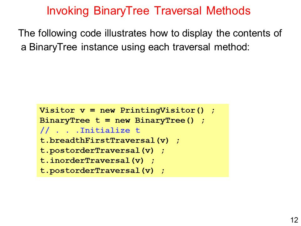 Invoking BinaryTree Traversal Methods