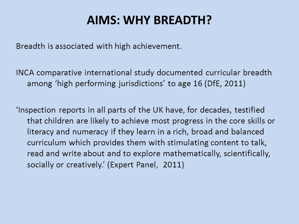 AIMS: WHY BREADTH