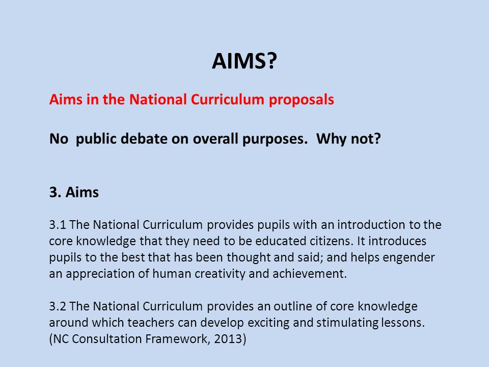 AIMS Aims in the National Curriculum proposals