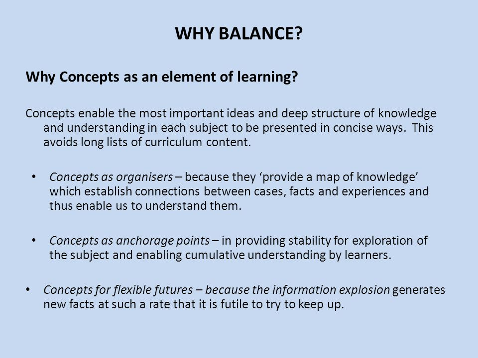 WHY BALANCE Why Concepts as an element of learning