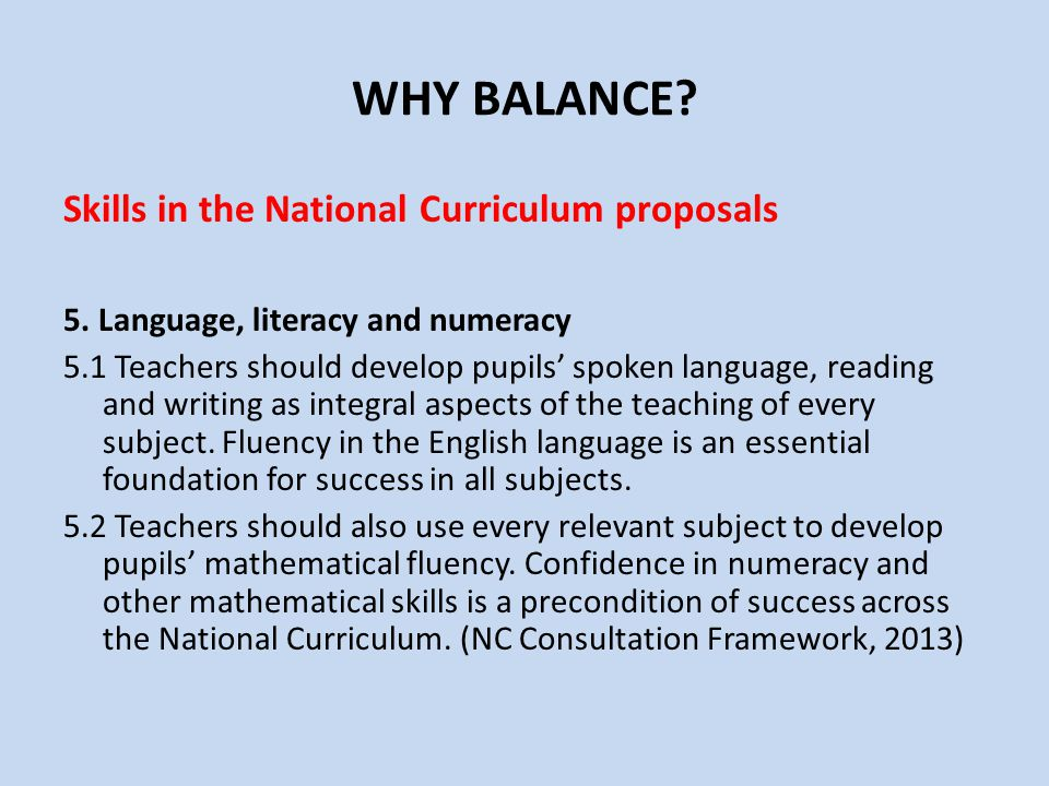 WHY BALANCE Skills in the National Curriculum proposals