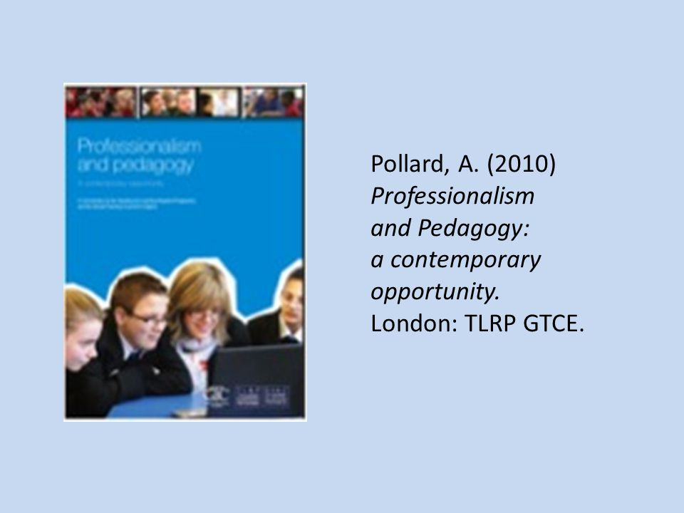 a contemporary opportunity. London: TLRP GTCE.