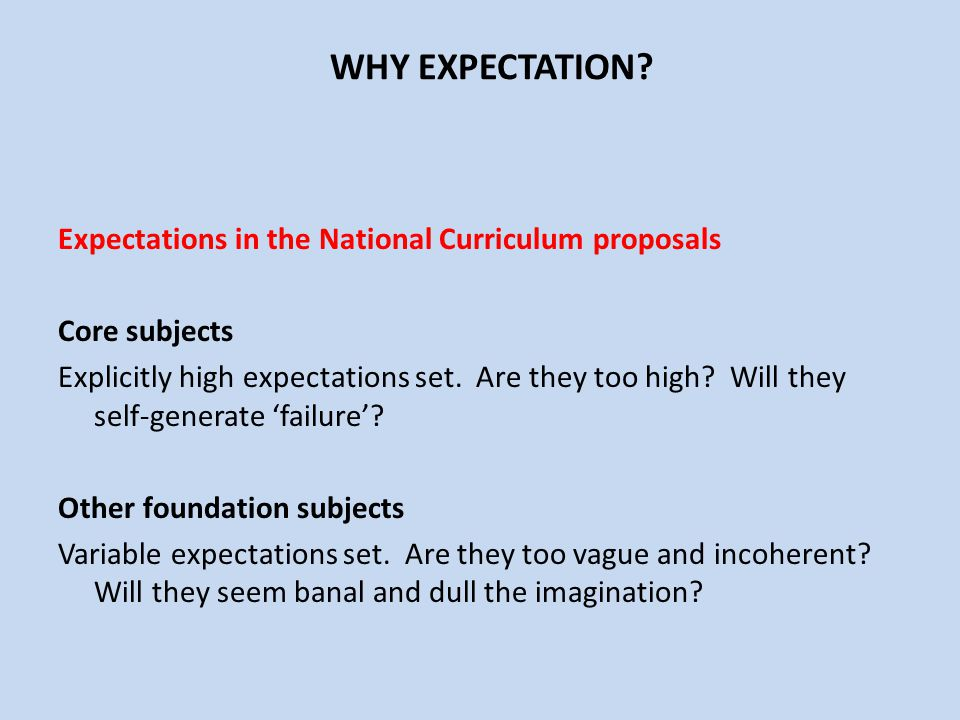 WHY EXPECTATION