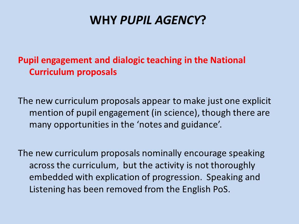 WHY PUPIL AGENCY
