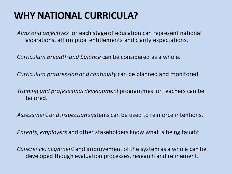 WHY NATIONAL CURRICULA